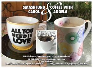 Smashfund & Coffee w/ Katrina Padron